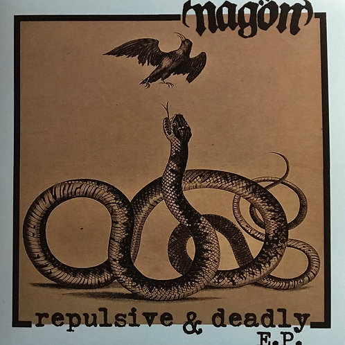 Nagön - Repulsive & Deadly E.P.