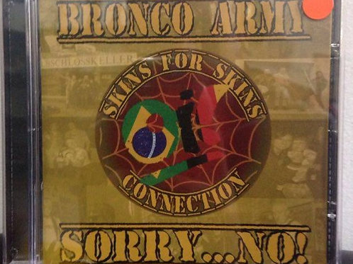 Bronco Army/ Sorry...No! - Skins for Skins Conn.