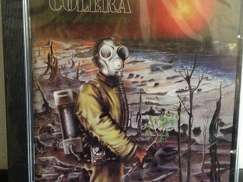 Cólera - Verde, Não Devaste!