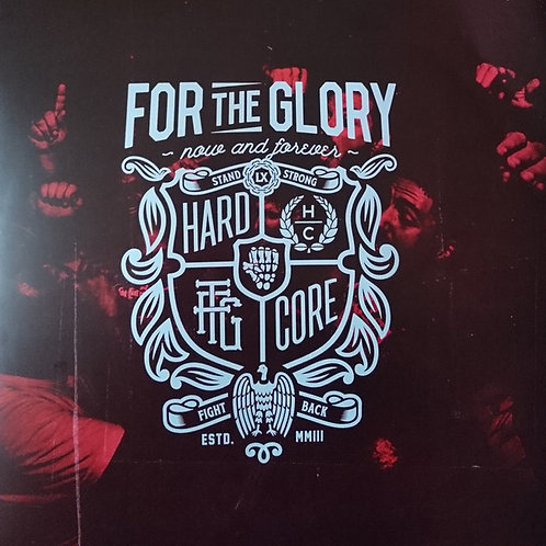 For The Glory - Now And Forever