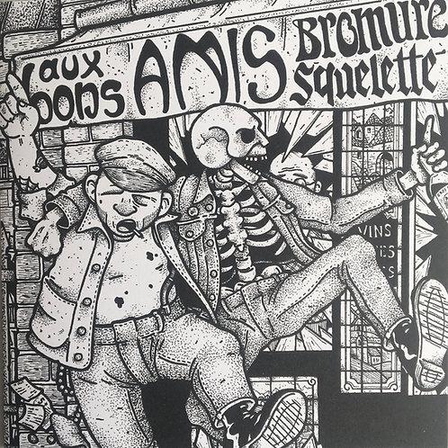 Bromure/ Squelette - Aux Bons Amis
