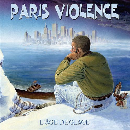 Paris Violence - L'âge De Glace