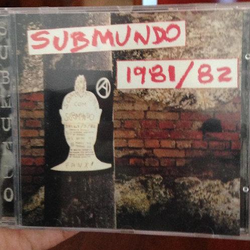 Submundo - 1981/ 82