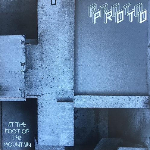 Proto - At The Foot Of The Mountain