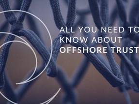 What are Offshore Trusts and How Do Offshore Trusts work?