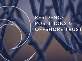 Residence Positions and Offshore Trusts