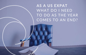 What does a US Expat need to do as the year comes to an end?
