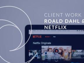 Client Work | Roald Dahl Story Company & Netflix Acquisition Deal, 2021