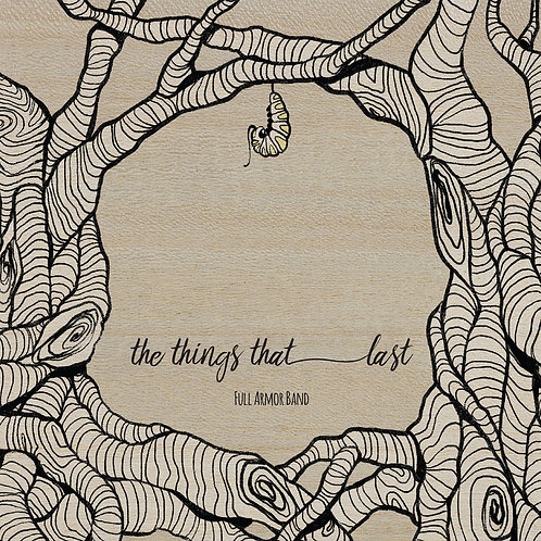 The Things That Last (Ships November 1st)