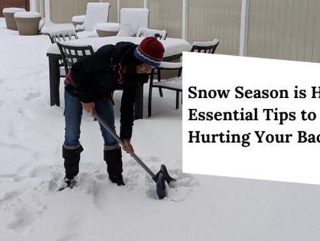 Snow Season is here..7 Essential Tips to Avoid Hurting Your Back
