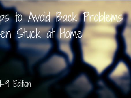 5 Tips to Avoid Back Problems When Stuck at Home