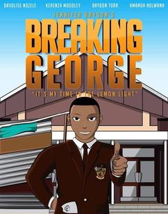 Breaking George Poster