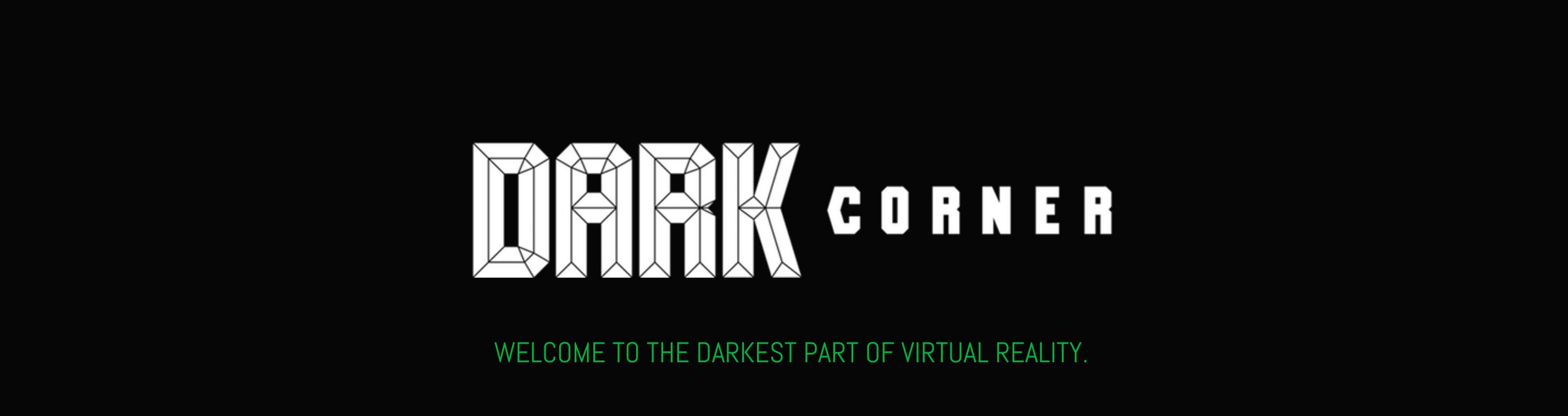 DARK CORNER VR