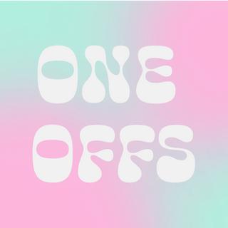 One Offs