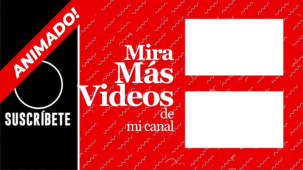 Pantalla Final: Youtube - Roja & Negro