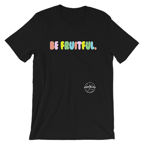 Be Fruitful. Tee