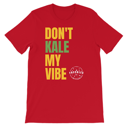 Don't Kale My Vibe T-Shirt