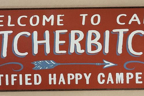 Quitcherbitchin Camp Sign