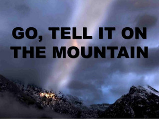 Go Tell It on the Mountain - Part 2