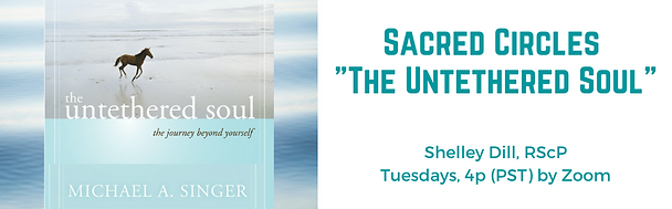 Shelley Dill, RScP, Untethered Soul, Sac
