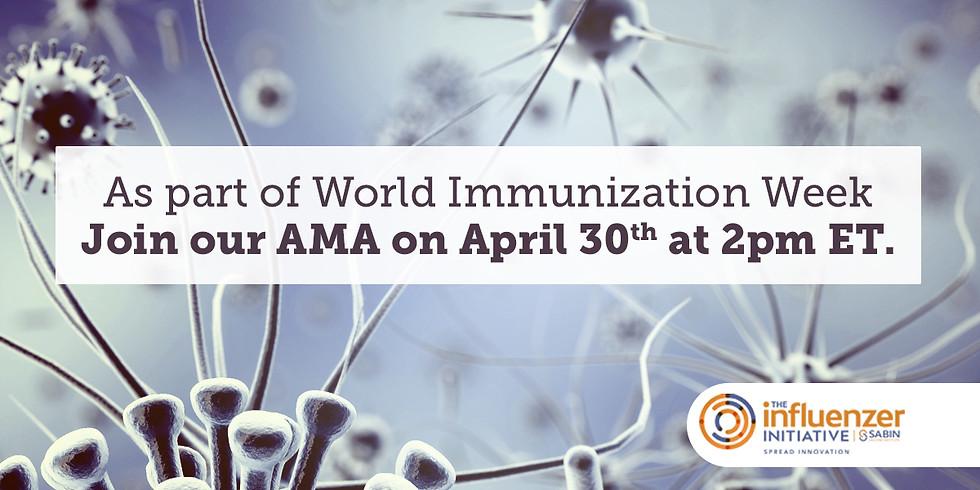 "World Immunization Week: Reddit ""Ask Me Anything"""