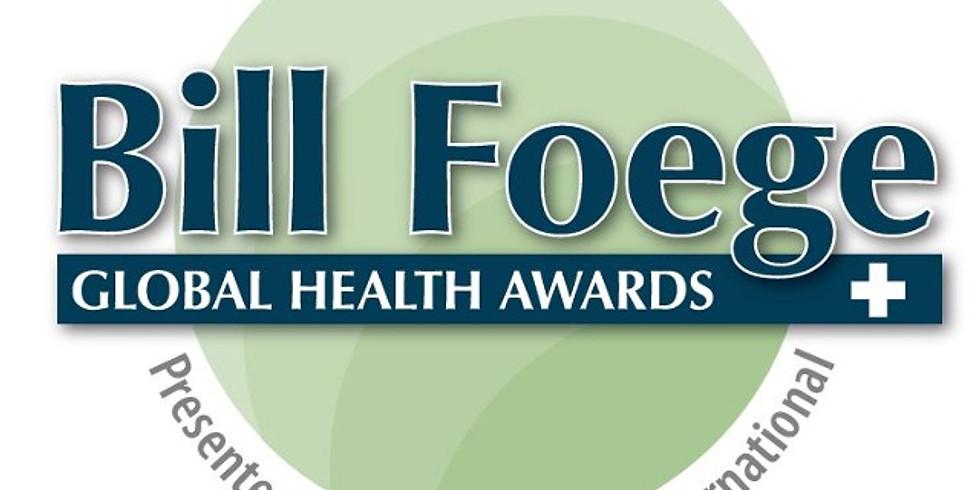 2019 Bill Foege Global Health Awards