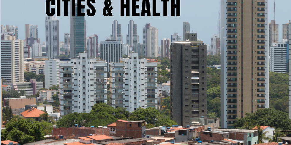 VIII Annual Global Health Summit: Cities & Health