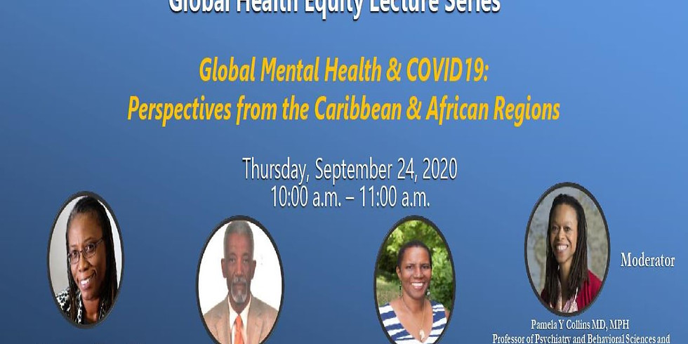 MSM: Global Mental Health & COVID19: Perspectives from the Caribbean & African Regions