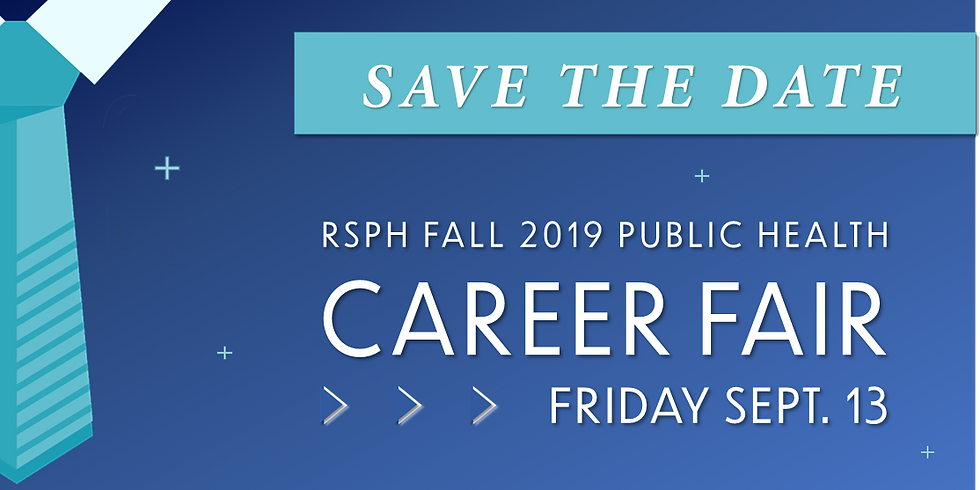 SAVE THE DATE: Fall 2019 RSPH Career Fair