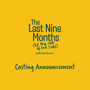 Casting Announced for Last Nine Months
