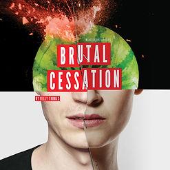 Brutal Cessation