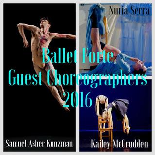 Ballet Forte, Guest Choreographers 2016