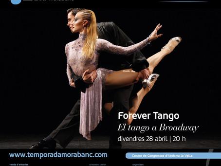 """""""Forever Tango"""" llena el Palacio de Congresos d'Andorra la Vella"""