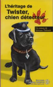 L'héritage de Twister, chien détecteur