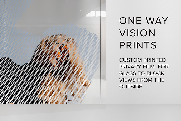 ONE WAY VISION PRINTS
