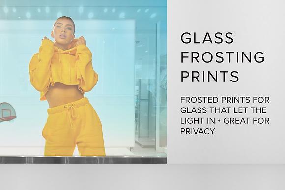 GLASS FROSTING PRINTS