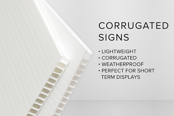 CORRUGATED SIGNS