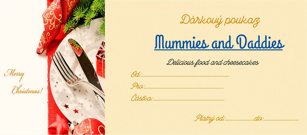 Dárkový poukaz Mummies and Daddies delicious food and cheesecakes