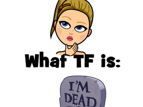 """White Girl Wonders... """"What's Dead?"""""""