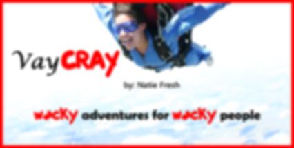 VayCray, a travel blog by Natie Fresh