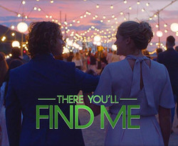 There You'll Find Me