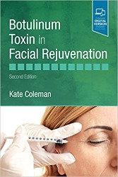 Botulinum Toxin in Facial Rejuvenation Volume 2 Kate Coleman