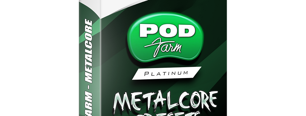Metalcore Presets - Pod Farm presets pack