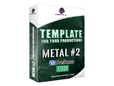 Metal #2 - Template for Your Productions - Studio One 4 STOCK PLUGINS