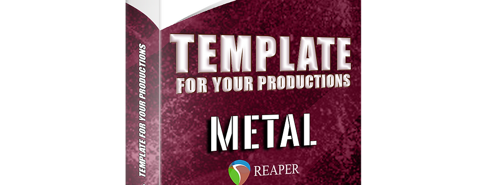METAL #1 - Template For Your Productions (REAPER FREE STOCK PLUGINS)
