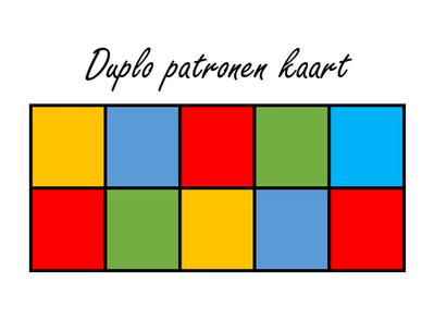 DUPLO PATRONEN KAART