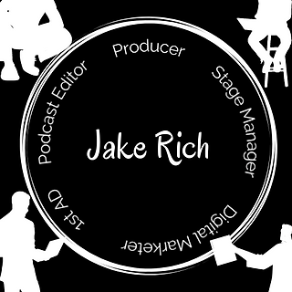 Jake Rich - Producer, Stage Manager, 1st AD, Digital Marketer, Podcast Editor