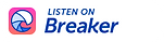 Listen on Breaker Badge