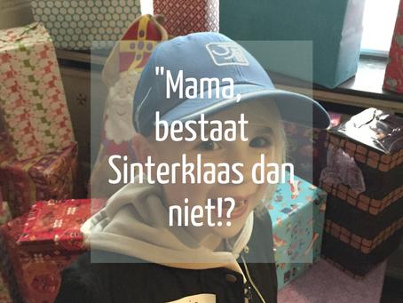 """""""Mama, bestaat Sinterklaas dan niet?!"""""""