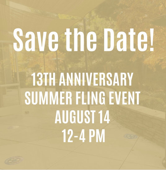 Save The Date! 13th Anniversary Summer Fling August 14th 12-4pm
